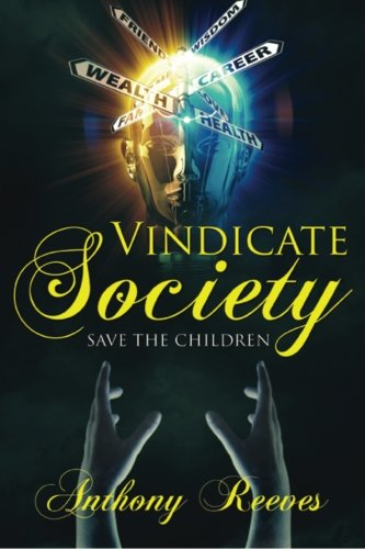 Vindicate Society/Save The Children: Anthony Reeves