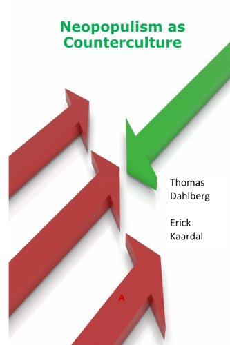 Neopopulism as Counterculture: Dahlberg, Thomas, Kaardal,