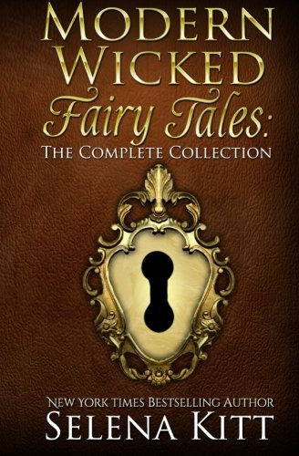 9781468158816: Modern Wicked Fairy Tales: The Complete Collection
