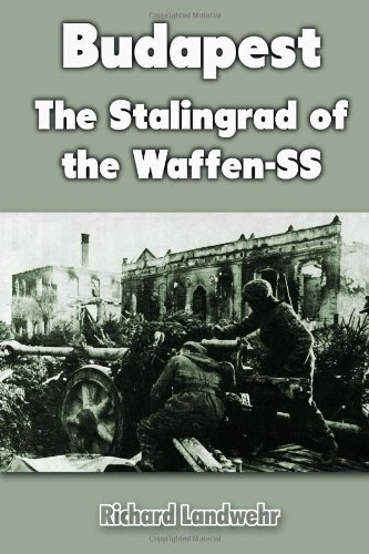 9781468160055: Budapest: The Stalingrad of the Waffen-SS