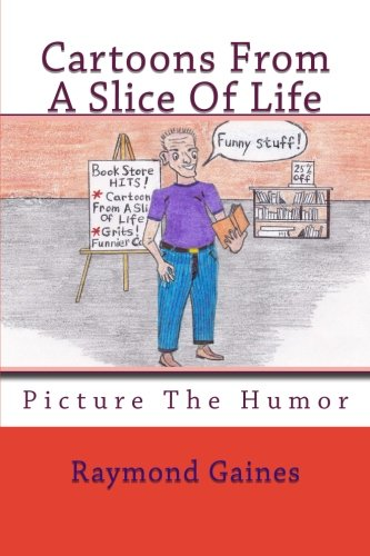 9781468160079: Cartoons From A Slice Of Life
