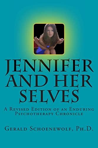 9781468160482: Jennifer and Her Selves: Revised Edition