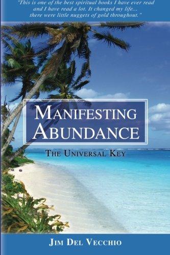 9781468160529: Manifesting Abundance: The Universal Key