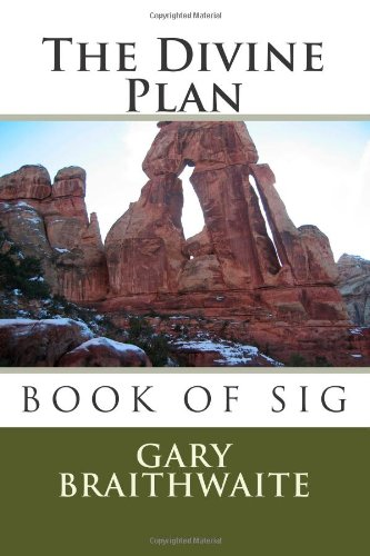 9781468160550: The Divine Plan: The Order of the Universe - Book of Sig