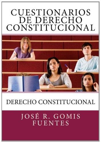 9781468160642: Cuestionarios de Derecho Constitucional: Derecho Constitucional: Volume 1