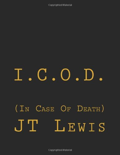 9781468160673: I.C.O.D.: In Case Of Death
