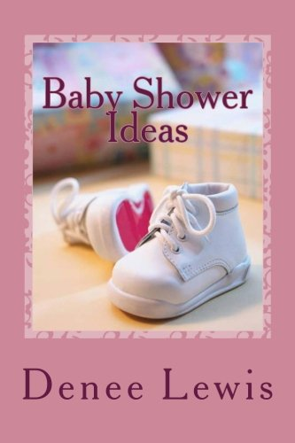 9781468162691: Baby Shower Ideas: Your Fun and Simple Guide to Baby Shower Planning