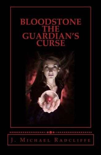 9781468163919: Bloodstone - The Guardian's Curse: Beyond the Veil - Book Two: Volume 2