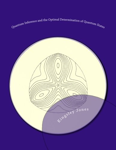 9781468164497: Quantum Inference and the Optimal Determination of Quantum States