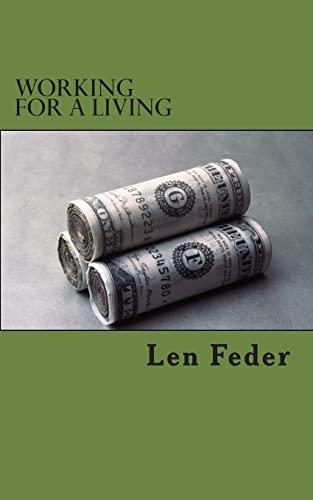 Working for a living: Feder, Len