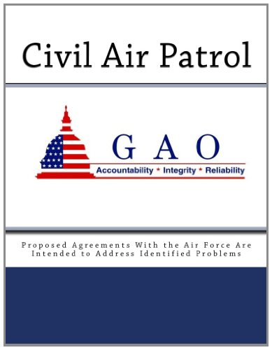 9781468165937: Civil Air Patrol: Proposed Agreements With the Air Force Are Intended to Address Identified Problems