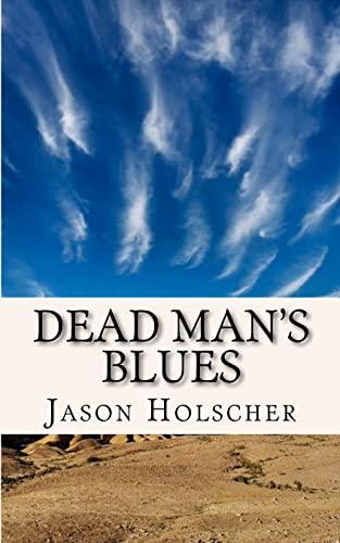 9781468166620: Dead Man's Blues