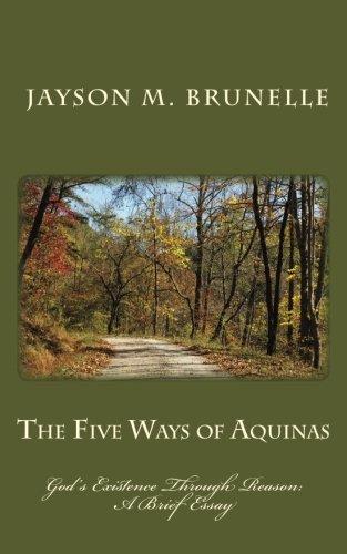 9781468166927: The Five Ways of Aquinas: God's Existence Through Reason - A brief essay