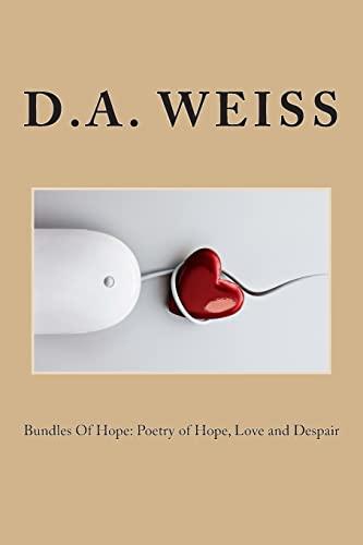9781468168853: Bundles Of Hope; Poetry of Hope, Love and Despair