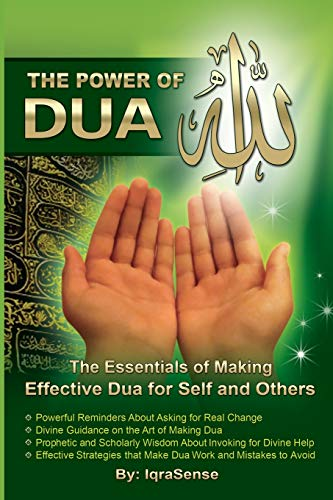 9781468171273: The Power of Dua (to Allah): An Essential Guide to Increase the Effectiveness of Making Dua to Allah