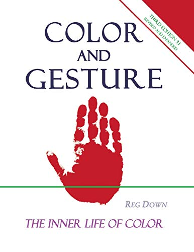 9781468172089: Color and Gesture: The Inner Life of Color