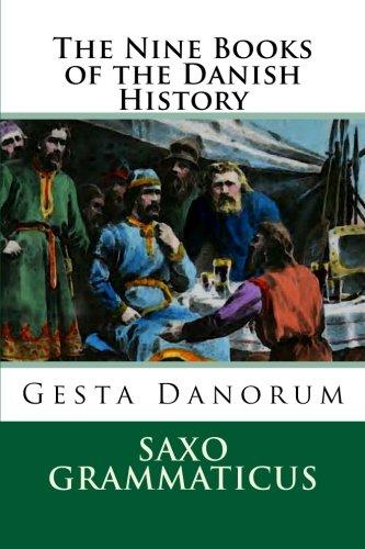 9781468173673: The Nine Books of the Danish History: Gesta Danorum