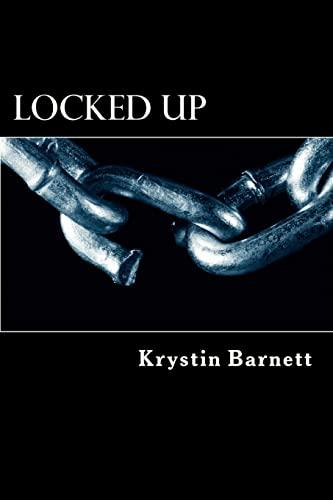9781468174052: Locked Up