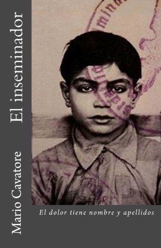 9781468175516: El inseminador (Spanish Edition)