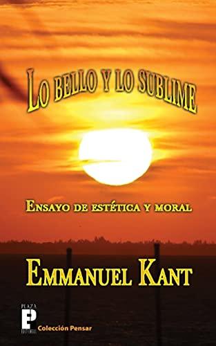 9781468176919: Lo bello y lo sublime: Ensayo de estética y moral (Spanish Edition)