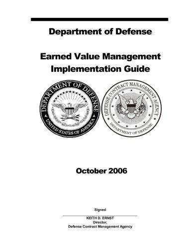 Department of Defense Earned Value Management Implementation Guide October 2006: United States ...