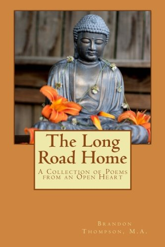 9781468178777: The Long Road Home: A Collection of Poems from an Open Heart