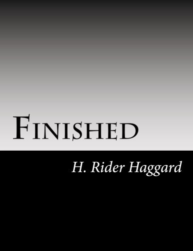 Finished (9781468178968) by H. Rider Haggard