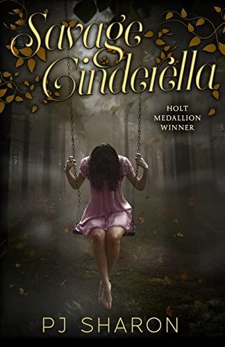 Savage Cinderella (Volume 1): PJ Sharon