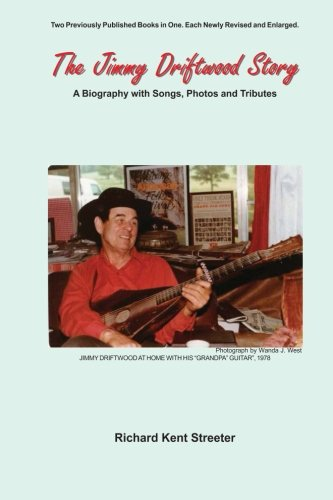 9781468179699: The Jimmy Driftwood Story: A Biography with Songs, Photos and Tributes