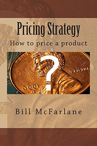 9781468181197: Pricing Strategy: How to price a product