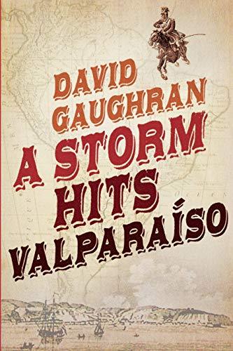 9781468182033: A Storm Hits Valparaiso