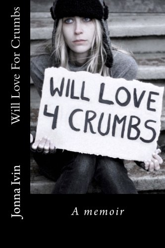 9781468184754: Will Love For Crumbs