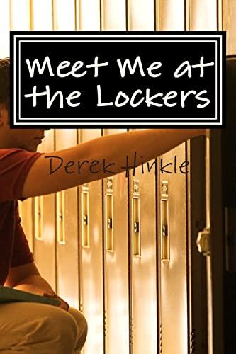 9781468186659: Meet Me at the Lockers