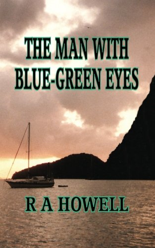 The Man with Blue Green Eyes: R. Howell