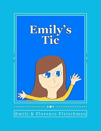 Emily's Tic: Emily Fleischman
