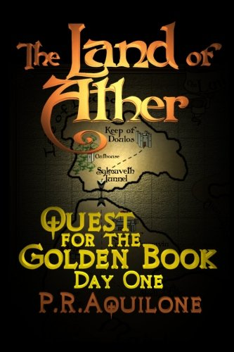 9781468188356: The Land of Ather: Day One of the