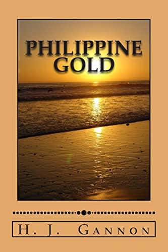 9781468188745: Philippine Gold