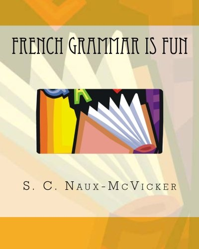 9781468190229: French Grammar is Fun