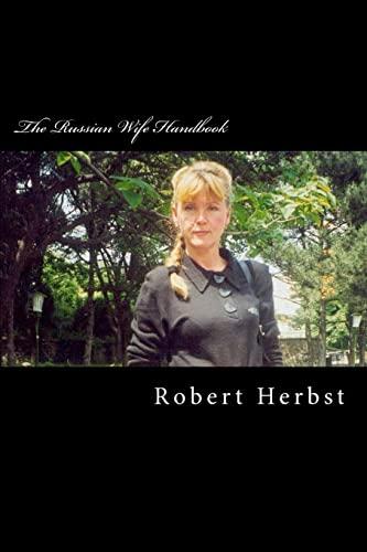 9781468193008: The Russian Wife Handbook