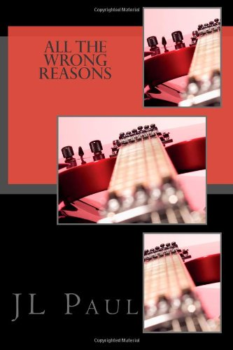 9781468193251: All the Wrong Reasons (Volume 1)