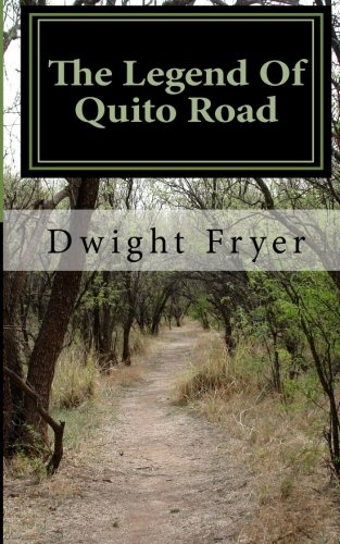 9781468193961: The Legend of Quito Road: 1