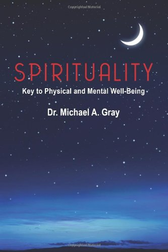 9781468194791: Spirituality: Key to Physical and Mental Well-Being