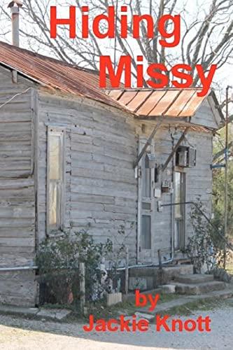 Hiding Missy: Knott, Jackie; Knott,