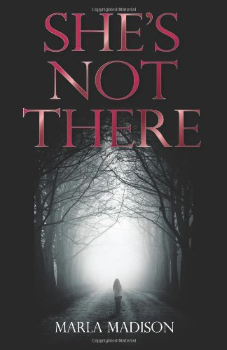 She's Not There: Madison, Marla