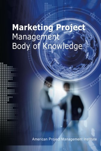9781468196603: Marketing Project Management Body of Knowledge