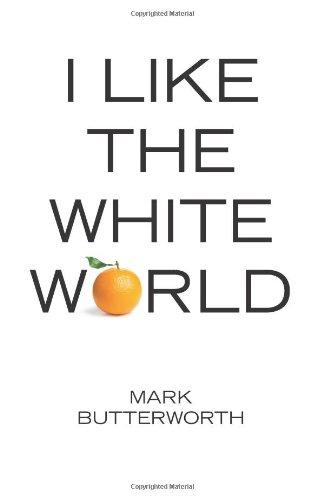 9781468199840: I Like the White World