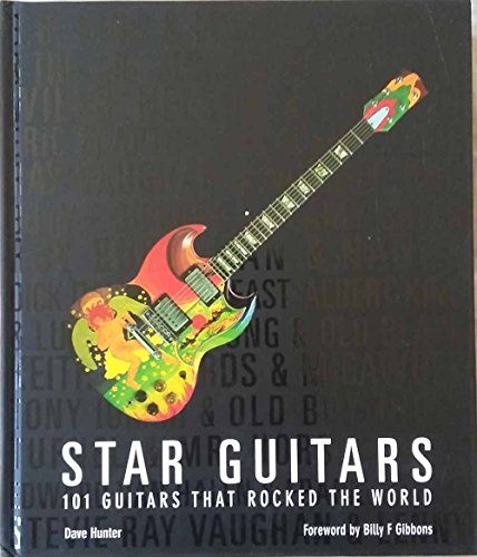 9781468265828: Star Guitars: 101 Guitars That Rocked The World