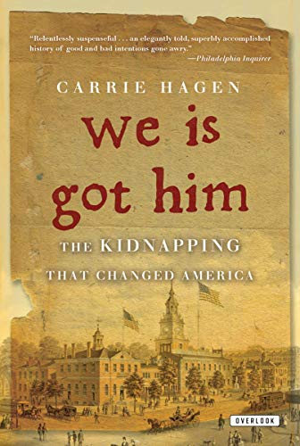 9781468300581: We Is Got Him: The Kidnapping That Changed America