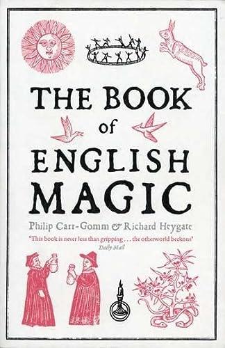 9781468300697: The Book of English Magic