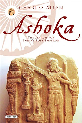 9781468300710: Ashoka: The Search for India's Lost Emperor